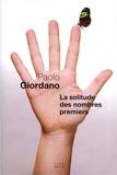 Paolo Giordano - La solitude des nombres premiers.