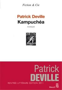 Patrick Deville - Kampuchéa.