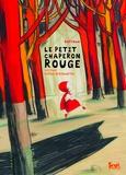 Le petit chaperon rouge / Barroux   Barroux (1965-....). Auteur