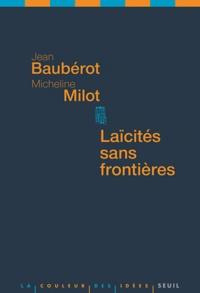 Jean Baubérot et Micheline Milot - Laïcités sans frontières.