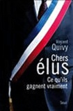 Vincent Quivy - Chers élus - Ce qu'ils gagnent vraiment.