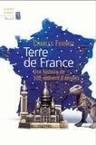 Charles Frankel - Terre de France - Une histoire de 500 millions d'années.