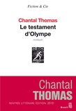 Le testament d'Olympe / Chantal Thomas | Thomas, Chantal (1945-....). Auteur