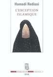 Hamadi Redissi - L'exception islamique.