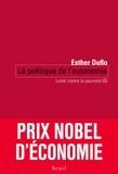 Esther Duflo - Lutter contre la pauvreté - Tome 2, La politique de l'économie.