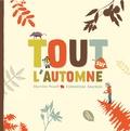 Charline Picard et Clémentine Sourdais - Tout sur l'automne.