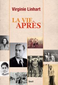 Virginie Linhart - La vie après.
