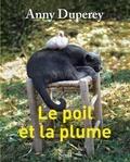 Anny Duperey - Le Poil et la Plume.