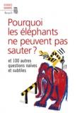 New Scientist - Pourquoi les éléphants ne peuvent pas sauter ? - Et 100 autres questions naïves et subtiles.