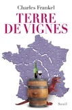 Charles Frankel - Terre de vignes.
