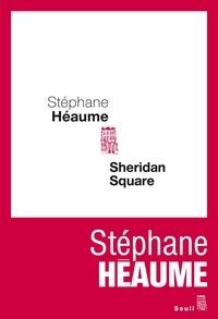 Stéphane Héaume - Sheridan Square.