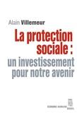 Alain Villemeur - La protection sociale : un investissement pour notre avenir.