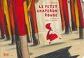 Le Petit Chaperon rouge / [illustré par] Barroux | Barroux (1965-....) (Illustrateur)
