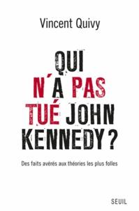 Vincent Quivy - Qui n'a pas tué John Kennedy ?.