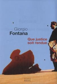 Giorgio Fontana - Que justice soit rendue.