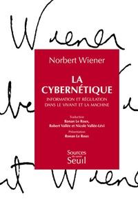 Norbert Wiener - La cybernétique - Information et régulation dans le vivant et la machine.