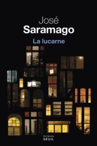 José Saramago - La lucarne.