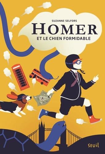 Homer et le chien formidable / Suzanne Selfors | Selfors, Suzanne. Auteur