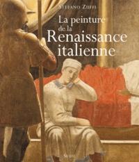 Stefano Zuffi - La peinture de la Renaissance italienne.