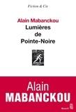 Alain Mabanckou - Lumières de Pointe-Noire.