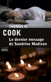 Thomas-H Cook - Le dernier message de Sandrine Madison.