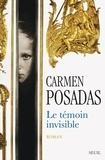 Carmen Posadas - Le témoin invisible.