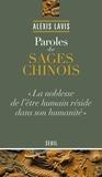 Alexis Lavis - Paroles de sages chinois.