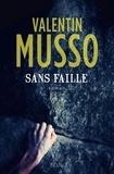 Valentin Musso - Sans faille.