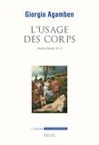 Giorgio Agamben - L'usage des corps - Homo Sacer, IV, 2.