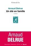Arnaud Delrue - Un été en famille.