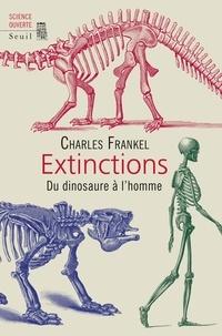 Charles Frankel - Extinctions - Du dinosaure à l'homme.