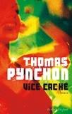 Thomas Pynchon - Vice caché.