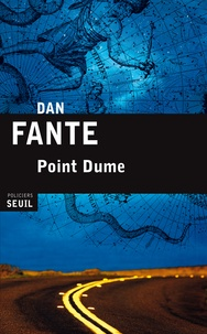 Dan Fante - Point Dume.