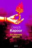 Un mauvais garçon / Deepti Kapoor | Kapoor, Deepti