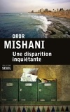 Dror Mishani - Une disparition inquiétante.