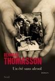 Bernard Thomasson - Un été sans alcool.