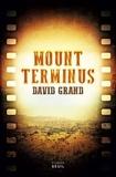David Grand - Mount Terminus.