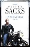 Oliver Sacks - En mouvement - Une vie.
