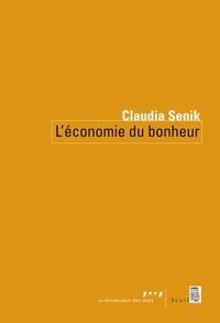 Claudia Senik - L'économie du bonheur.