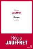 Régis Jauffret - Bravo.