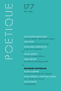 Jean-Claude Mühlethaler et Joël Loehr - Poétique N° 177/2015-1 : Pratiques éditoriales.