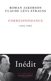 Roman Jakobson et Claude Lévi-Strauss - Correspondance (1942-1982).