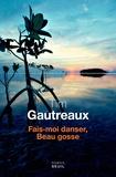 Tim Gautreaux - Fais-moi danser, beau gosse.