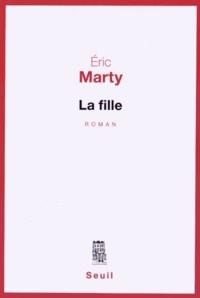 Eric Marty - La fille.