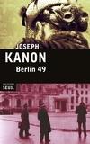 Joseph Kanon - Berlin 49.