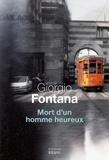 Giorgio Fontana - Mort d'un homme heureux.