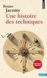Bruno Jacomy - Une histoire des techniques.