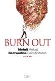 Mehdi Meklat et Badroudine Saïd Abdallah - Burn out.