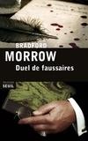 Bradford Morrow - Duel de faussaires.