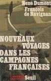 René Dumont - Nouveaux voyages dans les campagnes françaises.